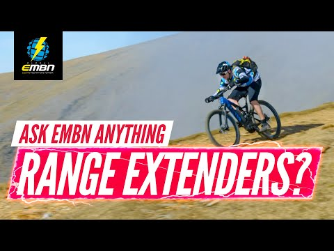 Are E-Bike Range Extenders A Good Idea? | Ask EMBN Anything About EMTB
