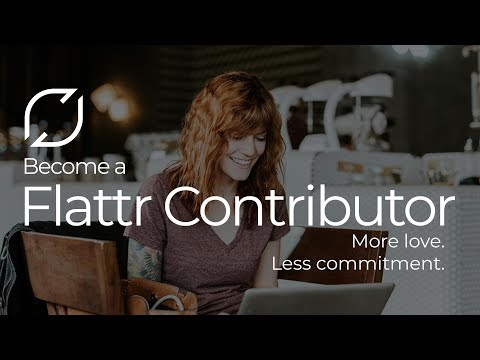 Flattr Contributors : More love. Less commitment.
