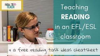 Teaching reading in an EFL/ESL classroom
