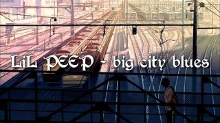 lil-peep-big-city-blues-w-coldhart-prod-charlie-shuffler.jpg