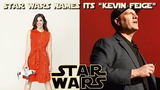 Has Kathleen Kennedy done it again?  A relative unknown will lead the future of Star Wars
