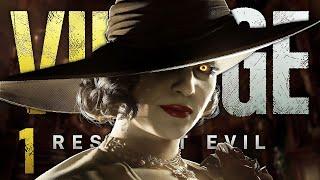 THE LADY AWAITS | Resident Evil: Village - Part 1