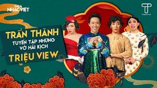 Trấn Thành - Tuyển Tập Những Vở Hài Kịch TRIỆU VIEW MÙA TẾT cùng Lâm Vỹ Dạ,BB Trần