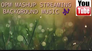 NO COPYRIGHT BACKGROUND MUSIC FOR STREAM OPM MASHUP RAP LOVESONG