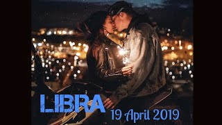 Libra ~ THEY WILL BE BACK, AFTER A TOWER MOMENT. 18-19 April 2019