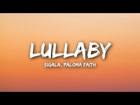 Sigala, Paloma Faith - Lullaby (Lyrics / Lyrics Video)