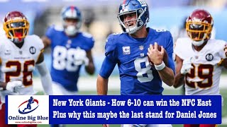 New York Giants - How 6-10 can win the NFC East Plus why this maybe the last stand for Daniel Jones?