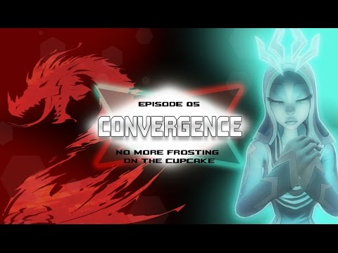 Convergence - Episode 5: No More Frosting on the Cupcake