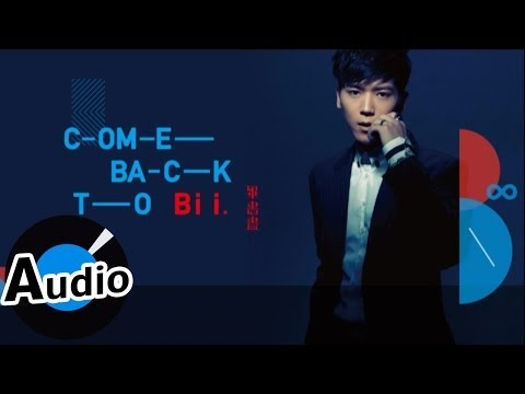 毕书尽 Bii - Come back to me (官方歌词版)