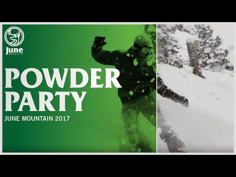 Powder Party    June Mountain 2017