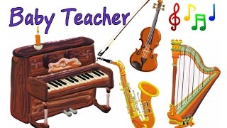 Musical Instruments for Kids – The Little Orchestra   MusicMakers Compilation - From Baby Teacher