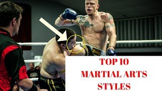 Top Ten Most Effective Martial Arts - The Most Deadliest Martial Arts Fighting Styles 2018 [ NEW ]