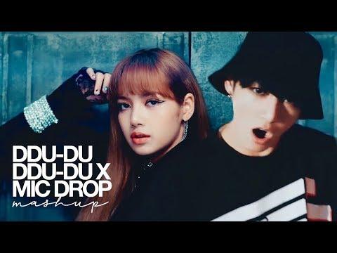 BLACKPINK & BTS - '뚜두뚜두 (DDU-DU DDU-DU) X MIC DROP' (MASHUP)