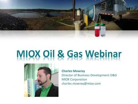 MIOX Oil & Gas Webinar Replay, Featuring Blackwater