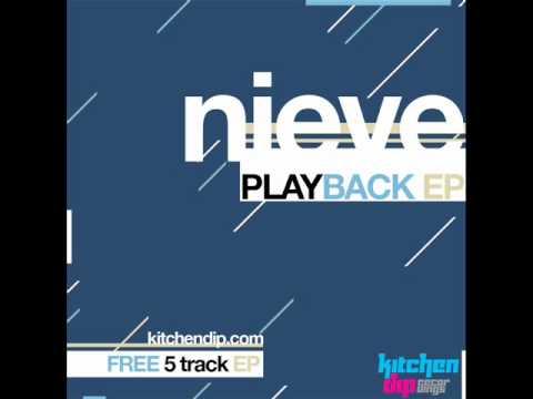 Baixar Nieve - Life's So Hard (feat. Noah King and A-Dub) - Playback EP - Kitchen Dip Recordings