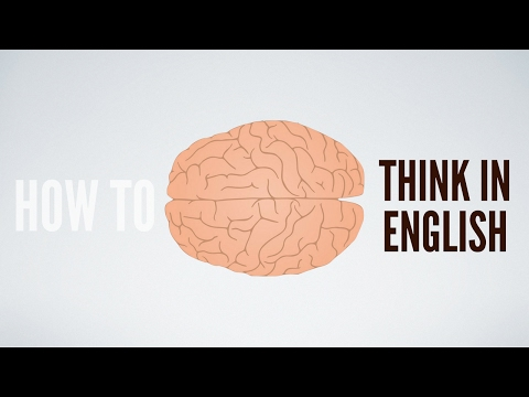 How to think in English