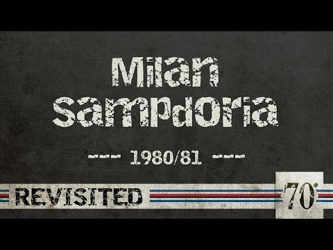 #70diNoi, Revisited: Milan-Sampdoria 1980/81