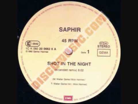 Saphir   Shot In The Night Extended Mix