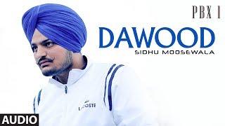 Dawood – Sidhu Moose Wala – Pbx 1