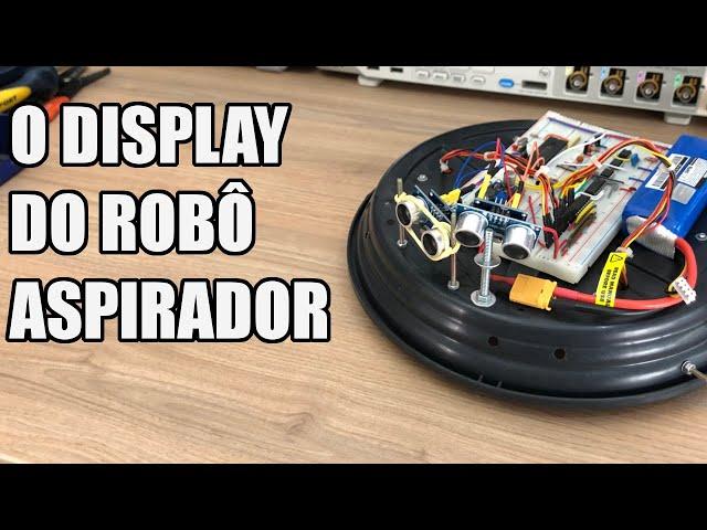 DISPLAY PARA O ROBÔ ASPIRADOR   Usina Robots US-3 #038