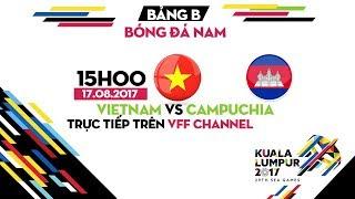 FULL | U22 VIỆT NAM vs U22 CAMPUCHIA | BẢNG B BÓNG ĐÁ NAM SEA GAMES 29