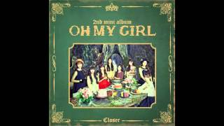 OH MY GIRL (오마이걸) – CLOSER