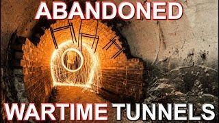 Huge Abandoned Wartime Tunnels