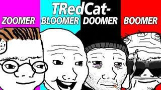 TRedCat - ZOOMER, BLOOMER, DOOMER, BOOMER (NPC/PC)