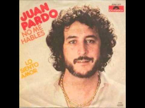 Juan Pardo No Me Halbes
