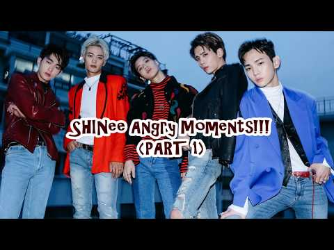 SHINee Angry Moments (PART 1)!!! #OUTBURST🔥🔥🔥