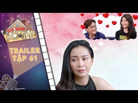 Gia đình sô - bít|Trailer tập 61:Thiên Thanh mừng như bắt được vàng khi Thiên Thanh ra mắt bạn trai?