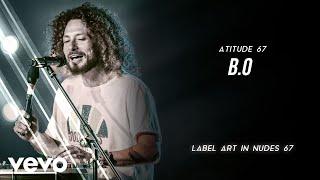Atitude 67 - B.O. (Ao Vivo Em São Paulo / 2020)