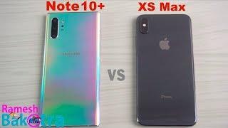 Samsung Galaxy Note 10 Plus vs iPhone XS Max SpeedTest and Camera Comparison