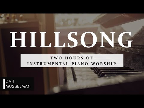 Hillsong | Two Hours of Worship Piano