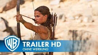 TOMB RAIDER - Official Trailer #2 Deutsch HD German (2018)