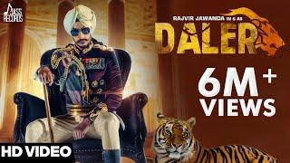 Daler – Rajvir Jawanda Ft Mixsingh