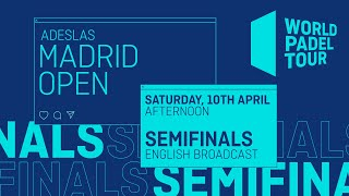 Semifinals Afternoon - Adeslas Madrid Open 2021 - World Padel Tour