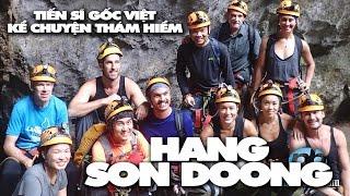 Tiến sĩ không gian gốc Việt kể chuyện thám hiểm hang Son Doong
