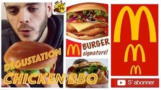 DÉGUSTATION MCDO DU NOUVEAU BURGER SIGNATURE : LE CHICKEN BBQ BURGER !
