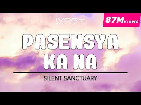 Pasensya Ka Na | Silent Sanctuary | Official Lyric Video