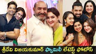 Actress Sridevi Vijayakumar with her family latest moments..