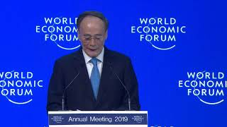 Davos 2019 - Special Address by Wang Qishan, Vice-President of the People's Republic of China