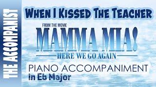 When I Kissed The Teacher - from the movie Mamma Mia Here We Go Again - Piano Accompaniment Karaoke