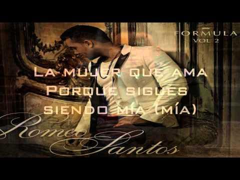 Romeo Santos - Eres Mia [Con Letras]