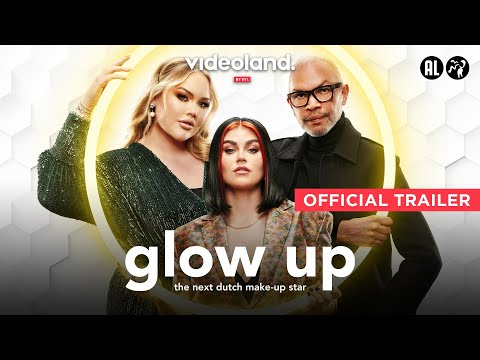 Glow Up: The Next Dutch Make-Up Star'