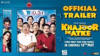Khajoor Pe Atke 2018 Movie Trailer