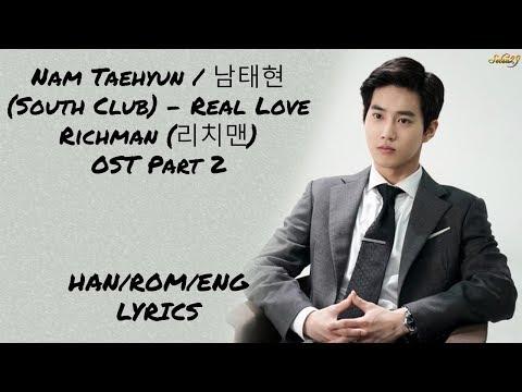 Nam Taehyun (South Club) – [Real Love] Richman (리치맨) OST Part 2 LYRICS