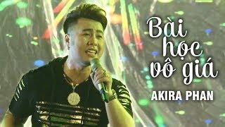 Bài Học Vô Giá - Akira Phan (Liveshow Phương Tường - Phần 9/25)