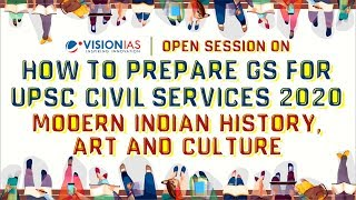 Open Session | How to prepare GS for UPSC Civil Services 2020 | History