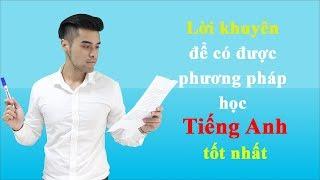 Lời khuyên để có được phương pháp học Tiếng Anh tốt nhất